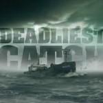 Dealiest Catch TV Show